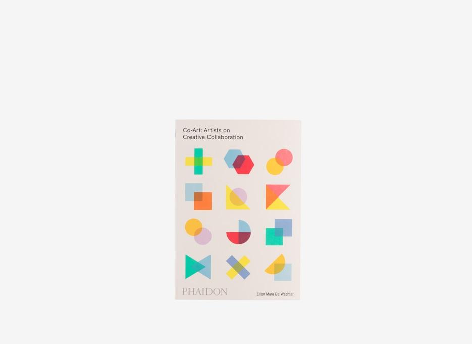 PHAIDON / Co-Art: Artists on Creative Collaboration